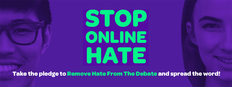 Stop Online Hate - take the pledge today!