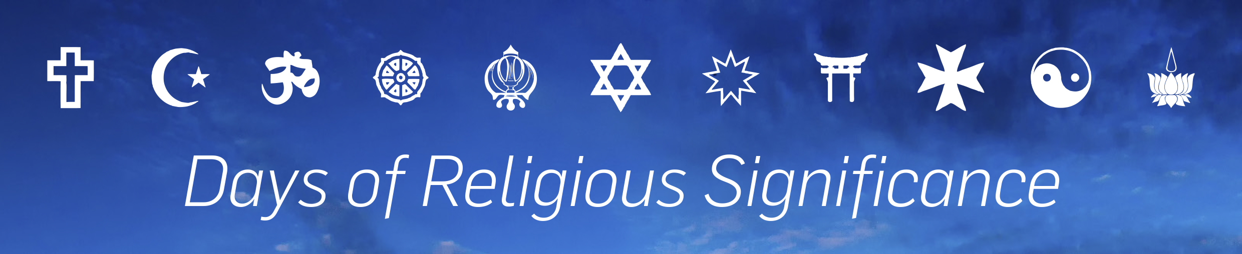 Guides to some of the Days of Religious Significance